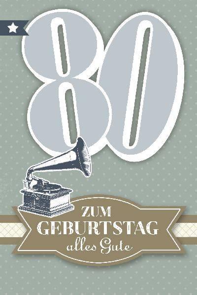 Glückwunschkarte zum 80. Geburstag